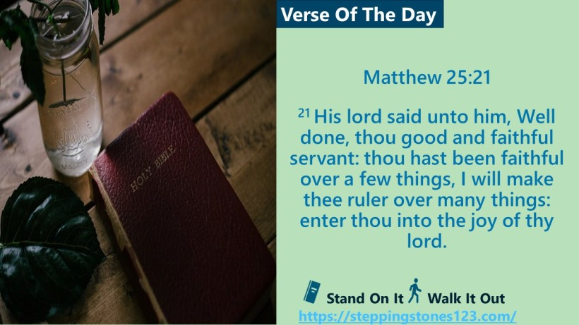 Verse Of The Day Matthew 25 and 21