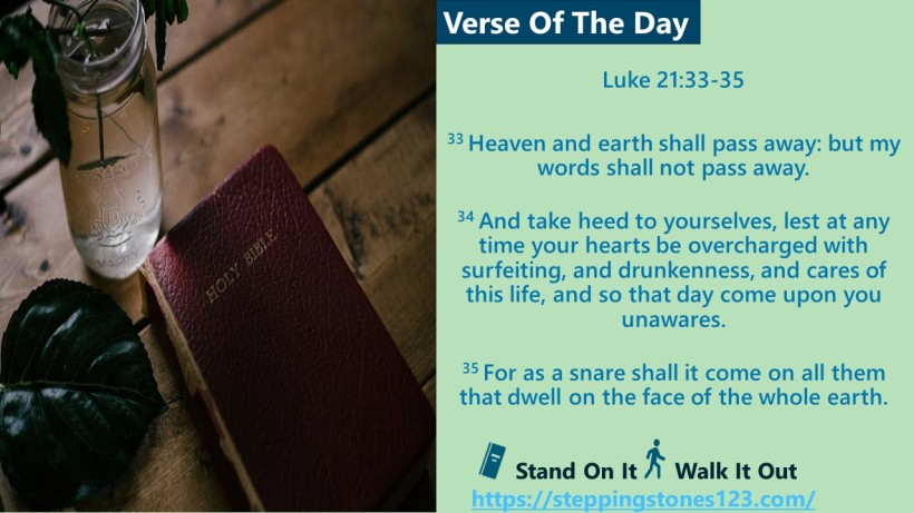 Verse Of The Day Website com Luke 21and 33thru35